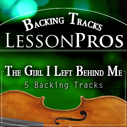 The Girl I Left Behind Me Fiddle Tune Backing Tracks