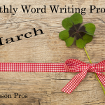 Writing Prompts March - Lesson Pros