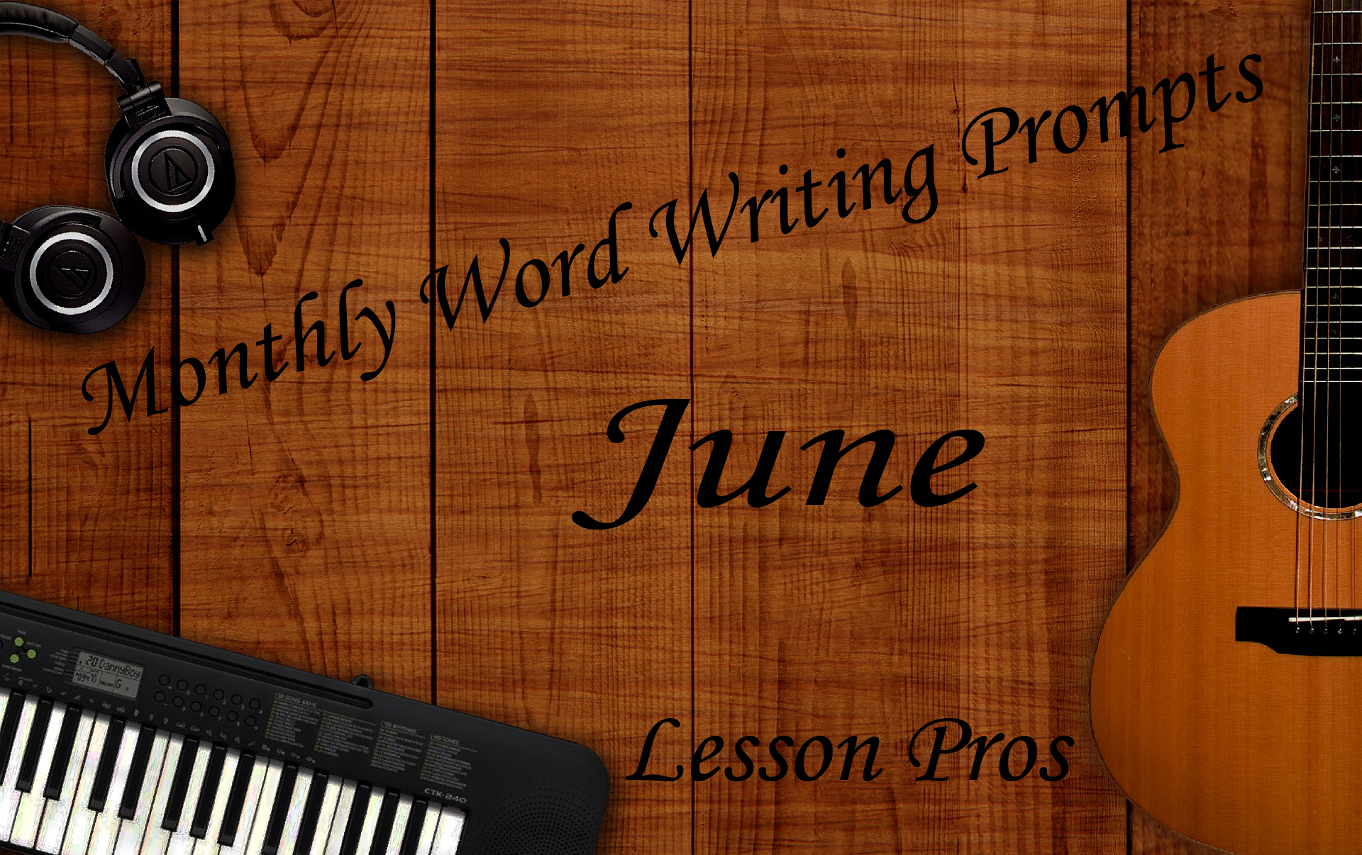 Writing Prompts - June Lesson Pros