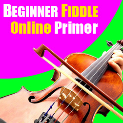 FREE FIDDLE LESSONS COURSE ONLINE - Beginner Fiddle Primer – Start Learning Fiddle Today!